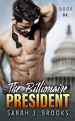 The Billionaire President - Book Four