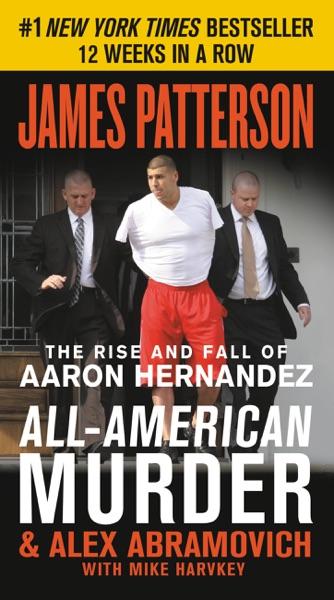All-American Murder - James Patterson, Alex Abramovich & Mike Harvkey book cover