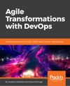 Agile Transformations With DevOps