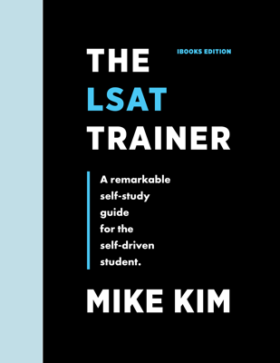 The LSAT Trainer - Mike Kim book