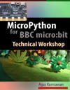 MicroPython For BBC Microbit Technical Workshop