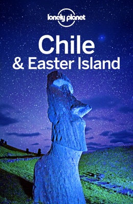 Chile & Easter Island Travel Guide