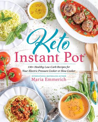 Keto Instant Pot - Maria Emmerich book