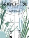 The Greenhouse Story
