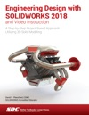 Engineering Design With SOLIDWORKS 2018 And Video Instruction