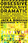Obsessive-Compulsive Dramatic My Fight Against OCD Borderline Personality Disorder And Addiction