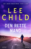 Lee Child - Den rette mand artwork