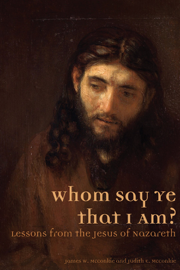 Whom Say Ye That I Am? Lessons from the Jesus of Nazareth book