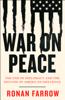 Ronan Farrow - War on Peace ilustración