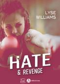 Hate & Revenge