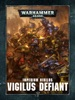 Warhammer 40,000: Imperium Nihilus Vigilus Defiant