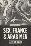 Sex France And Arab Men 1962-1979