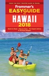 Frommers EasyGuide To Hawaii 2018