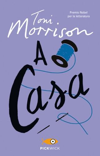 Toni Morrison - A casa