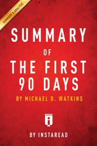 Summary of The First 90 Days Book Cover