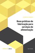 Boas práticas de fabricação para serviços de alimentação Book Cover