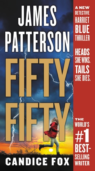Fifty Fifty - James Patterson & Candice Fox book cover