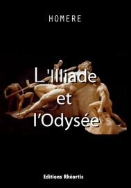 L'Illiade et l'Odyssée - Homer