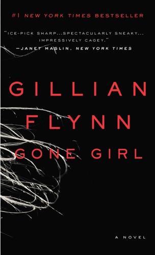 Gone Girl - Gillian Flynn - Gillian Flynn