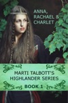 Marti Talbotts Highlander Series 1
