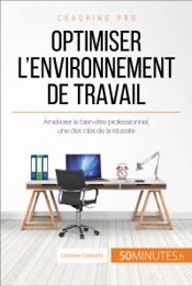 Optimiser l'environnement de travail