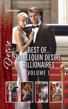 Best Of...Harlequin Desire Billionaires Volume 1
