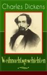 Charles Dickens Weihnachtsgeschichten