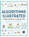 Algorithms Explained And Illustrated