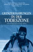 Grenzerfahrungen in der Todeszone