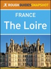The Loire Rough Guides Snapshot France