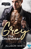 Grey: The Encounter