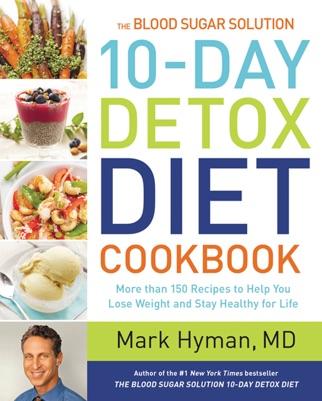 The Blood Sugar Solution 10-Day Detox Diet Cookbook PDF Download