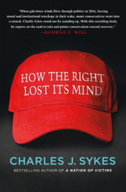 How the Right Lost Its Mind book
