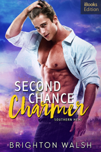 Second Chance Charmer (iBooks Edition) Summary