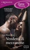 Vendetta di mezzanotte (I Romanzi Extra Passion) Book Cover