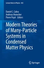 Modern Theories of Many-Particle Systems in Condensed Matter Physics