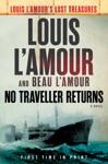 No Traveller Returns Lost Treasures
