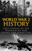 Cyrus J. Zachary - World War 2 History: True Stories of the Wehrmacht War Crimes and Atrocities artwork