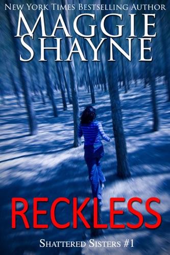 Reckless - Maggie Shayne - Maggie Shayne