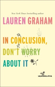 In Conclusion, Don't Worry About It Book Cover