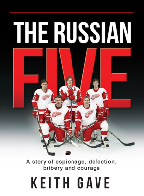 The Russian Five - Keith Gave book