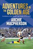 Adventures in the Golden Age