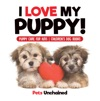 I Love My Puppy  Puppy Care For Kids  Childrens Dog Books