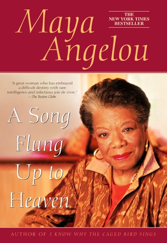 Maya Angelou - A Song Flung Up to Heaven