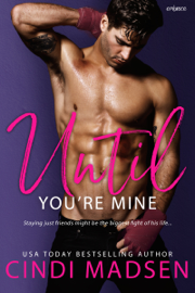 Until You're Mine book