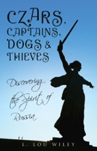 Czars, Captains, Dogs, And Thieves