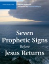 Seven Prophetic Signs Before Jesus Returns