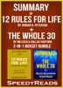 Summary of 12 Rules for Life: An Antidote to Chaos by Jordan B. Peterson + Summary of The Whole 30 by Melissa & Dallas Hartwig