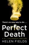 Perfect Death A DI Callanach Crime Thriller Book 3
