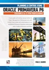 Planning And Control Using Oracle Primavera P6 Versions 8 To 17  PPM Professional